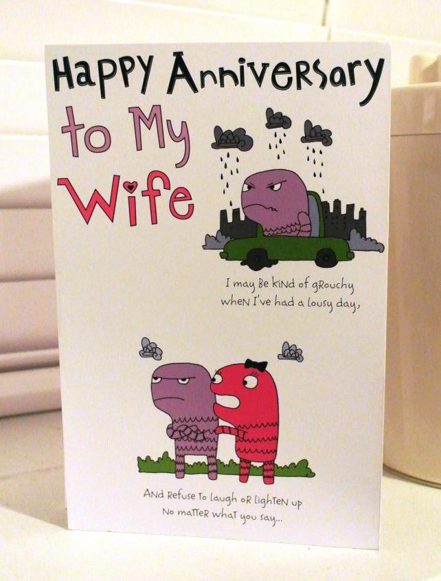 My anniversary card from Jeff: it's been a month and it's still on the window sill to remind me that he loves me!