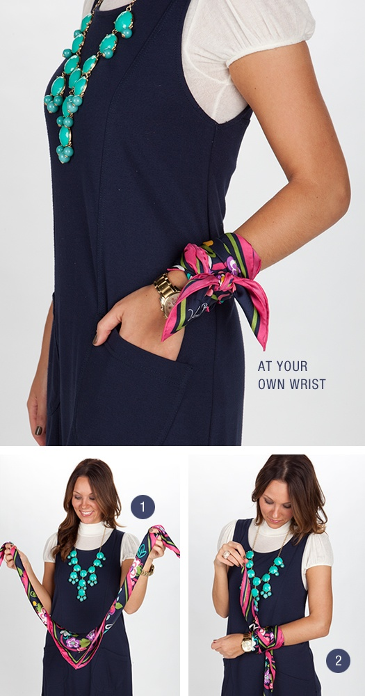 Wear with a watch.  Need: a watch you love, a small patterned rectangular or square scarf.